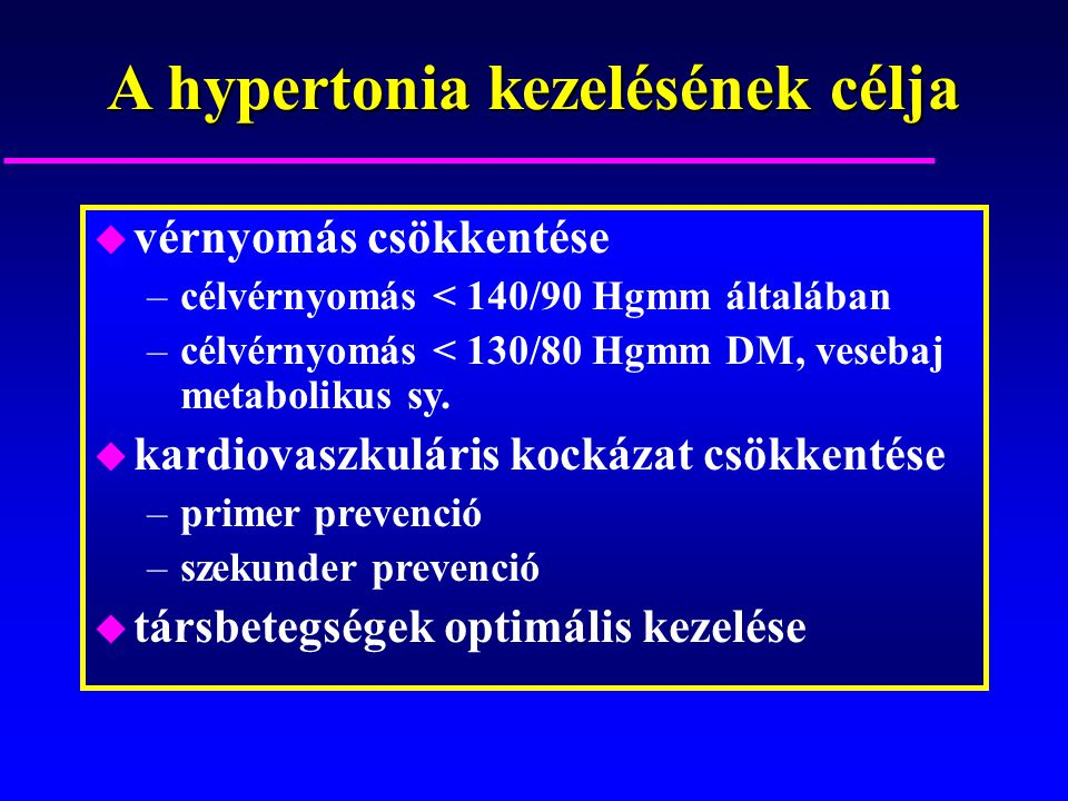 hipertónia kezelésének prognózisa