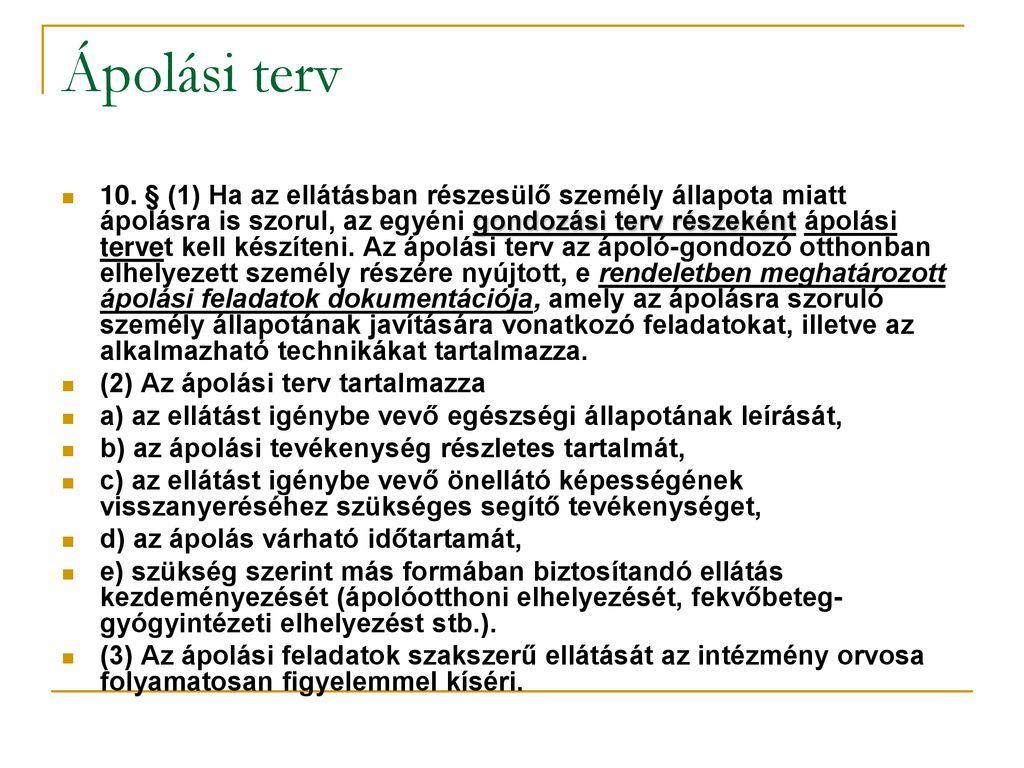 magas vérnyomás ellátási terv)