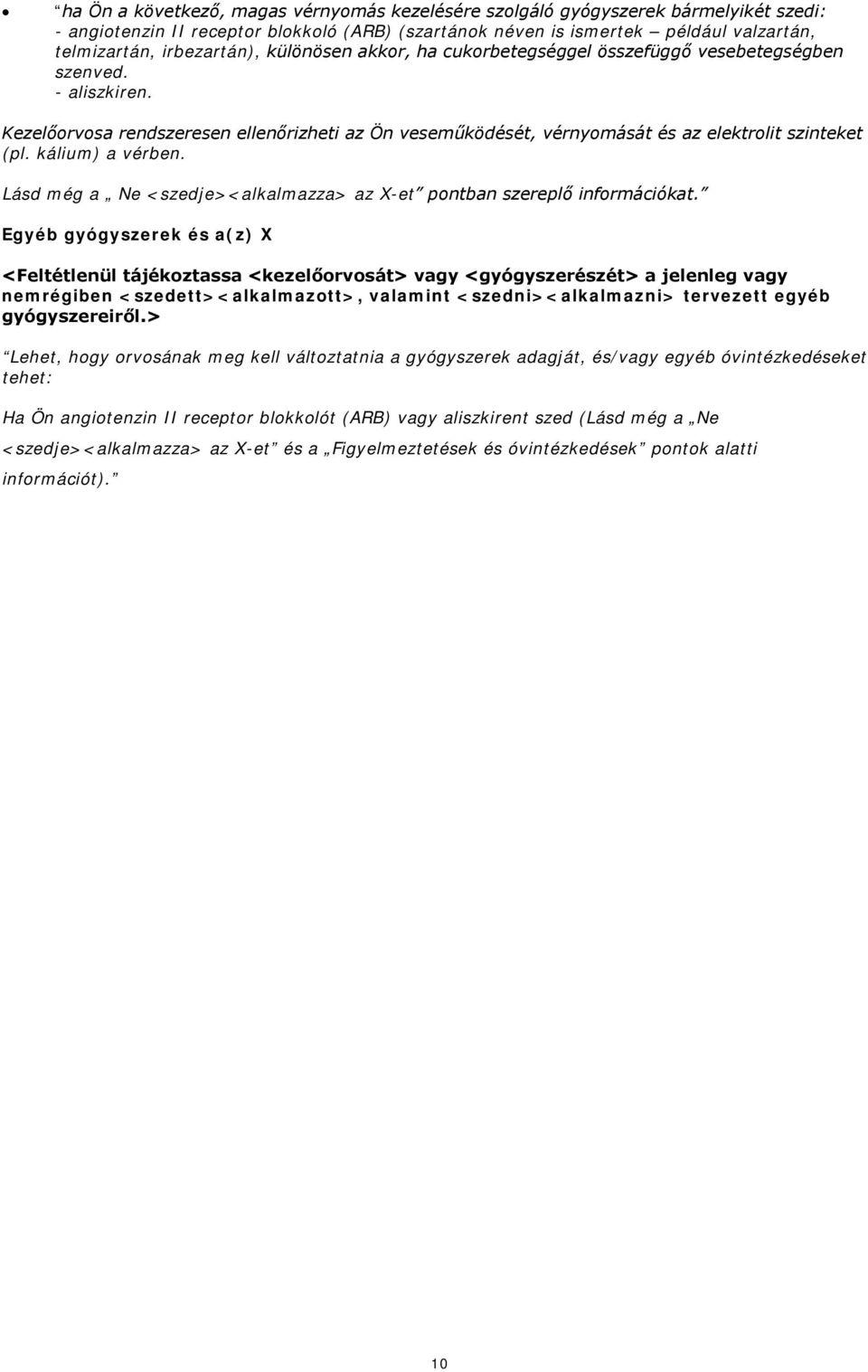 Sartánok: akció, használat, gyógyszerek listája, indikációk és ellenjavallatok - Anatómia November