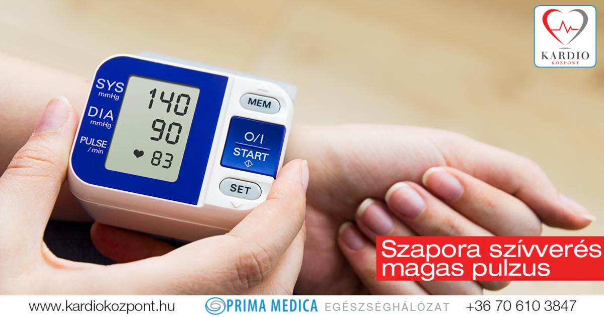 magas vérnyomás és gyors pulzus