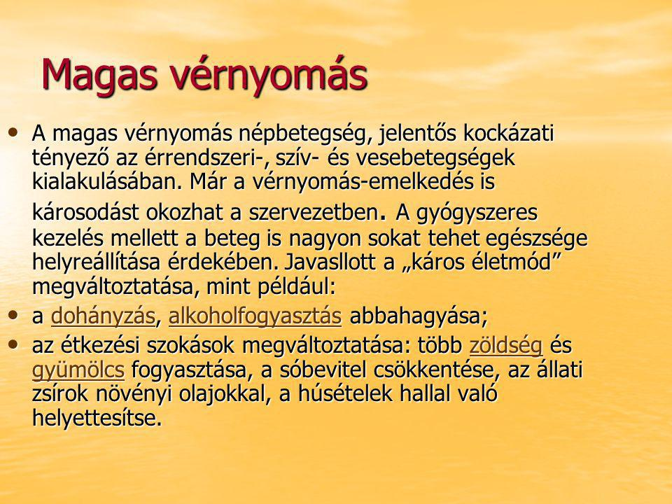 a magas vérnyomás a szervrendszer betegsége)