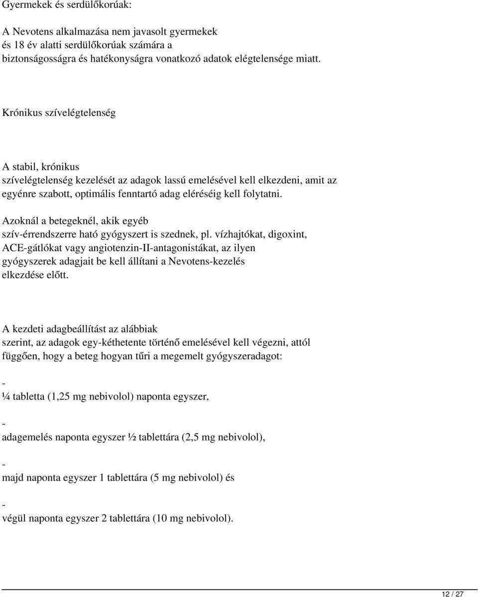 magas vérnyomás kezelés lorista)