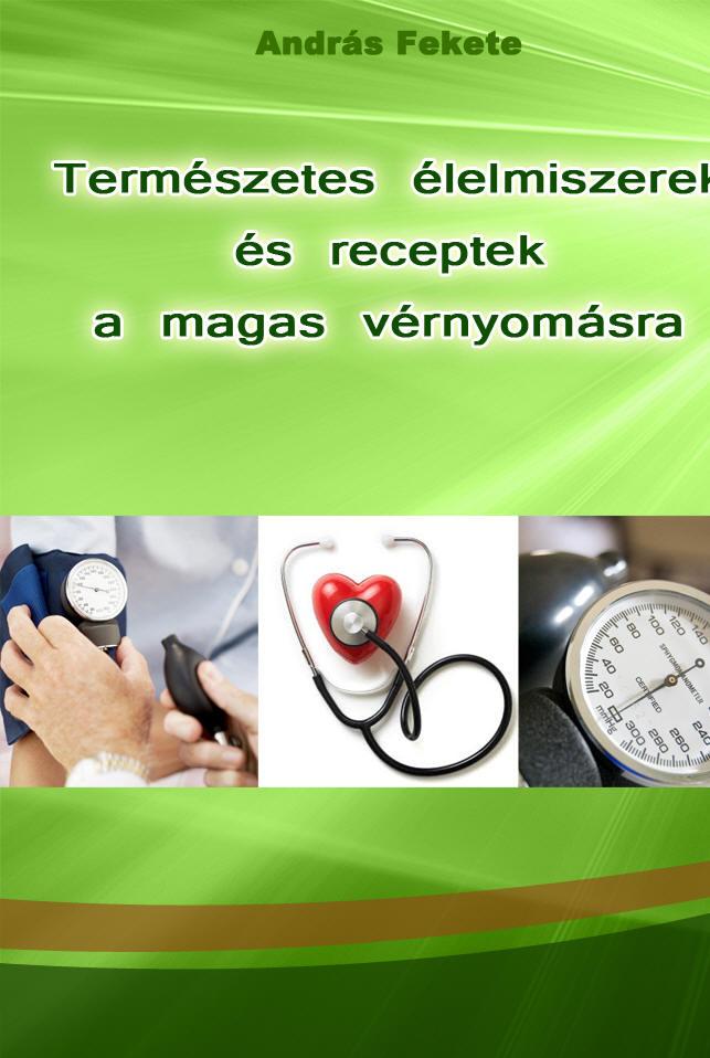 a magas vérnyomás mint örökletes betegség keleti orvoslás hipertónia kezelése