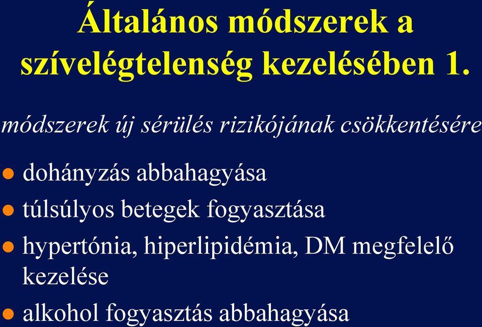 hipertónia 1 fokos kezelésének módszerei)